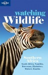 Lonely Planet Watching Wildlife Southe - Lonely Planet, Mary Fitzpatrick, Nana Luckham, Kate Thomas