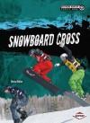 Snowboard Cross - Darice Bailer