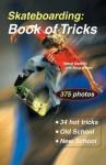 Skateboarding: Book of Tricks (Start-Up Sports) - Doug Werner, Steve Badillo