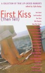 First Kiss (Then Tell) - Cylin Busby