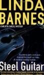 Steel Guitar (Carlotta Carlyle Mysteries) - Linda Barnes