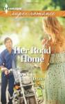Her Road Home (Harlequin Superromance) - Laura Drake