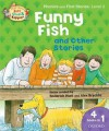 Funny Fish and Other Stories. by Roderick Hunt, Kate Ruttle, Annemarie Young - Roderick Hunt