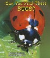 Can You Find These Bugs? - Carmen Bredeson, Lindsey Cousins