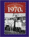 The 1970s (American History by Decade) - Adam Woog