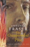 The Gunpowder Plot - Antonia Fraser