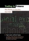 Trading in Futures - David Hughes