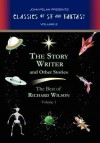 The Story Writer and Other Stories - Richard Wilson, John Pelan, Gavin L. O'Keefe