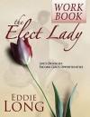 Elect Lady - Eddie L. Long