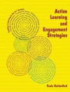 Active Learning and Engagement Strategies: The Just Ask 2012 Collection - Paula Rutherford