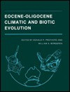 Eocene-Oligocene Climatic and Biotic Evolution - Donald R. Prothero, William A. Berggren
