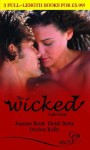 The Wicked Collection (Silhouette Shipping Cycle) - Joanne Rock, Heidi Betts, Alison Kelly