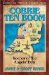 Persecución En Holanda: Corrie Ten Boom (Heroes Cristianos De Ayer Y De Hoy) (Heroes Cristianos De Ayer Y Hoy) - Janet Benge, Geoff Benge