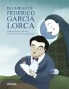 Palabras de Federico García Lorca - Concha López Narváez