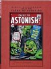 Marvel Masterworks: Atlas Era Tales to Astonish, Vol. 3 - Stan Lee, Larry Lieber, Jack Kirby, Steve Ditko, Don Heck