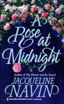 A Rose At Midnight (Harlequin Historicals, #447) - Jacqueline Navin