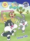 Double-Talk (Baby Looney Tunes) - Laura Floss, Diane Muldrow, Zoey Zucker