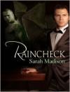 Raincheck - Sarah Madison