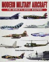 Modern Military Aircraft: The World's Great Weapons - Thomas Newdick, Tom Cooper