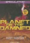 Planet of the Damned - Harry Harrison, Jim Roberts