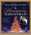 A Homecoming Christmas: Sensing the Wonders of the Season - Gloria Gaither, Gloria Gaither