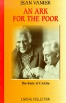 An Ark for the Poor: The Story of L'Arche - Jean Vanier