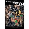 All-Star Batman and Robin the Boy Wonder, Vol. 1 - Frank Miller, Jim Lee