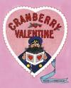 Cranberry Valentine - Harry Devlin, Wende Devlin