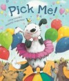 Pick me - Greg Gormley, Roberta Angaramo