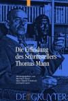 Die Erfindung Des Schriftstellers Thomas Mann - Michael Ansel, Hans Edwin Friedrich, Gerhard Lauer