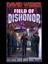Field of Dishonor (Honor Harrington) - David Weber
