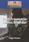 Post Traumatic Stress Disorder - Peggy Thomas