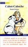 Cabot-Caboche - Daniel Pennac, Catherine Reisser