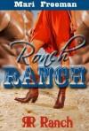 Ronch Ranch - Mari Freeman