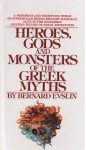 Heroes, Gods and Monsters of Greek Myths - Bernard Evslin, William Hofmann