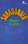 Surrounded - Brian Coffey, Dean Koontz