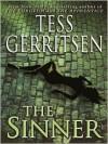 The Sinner (Jane Rizzoli & Maura Isles, #3) - Anna Fields, Tess Gerritsen