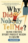 Why did nobody tell me? (Mumsnet) - Justine Roberts