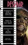Despair: The Screenplay - Jean-Marc Lofficier, Randy Lofficier, Marc Agapit