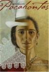 My Lady, Pocahontas: A Novel - Kathleen V. Kudlinski