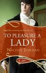 To Pleasure a Lady - Nicole Jordan