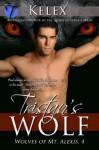 Tristan's Wolf - Kelex