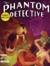 The Phantom Detective: Fangs of Murder: Fangs of Murder - Robert Wallace