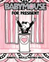 Babymouse 16: Babymouse for President - Jennifer L. Holm, Matthew Holm