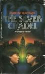 The Silver Citadel - Anthony Horowitz