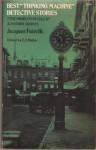 """Best """"Thinking Machine"""" Detective Stories - Jacques Futrelle, E.F. Bleiler"""