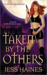 Taken By The Others - Jess Haines