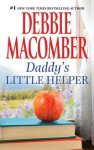 Daddy's Little Helper: 3387 (Midnight Sons) - Debbie Macomber
