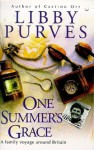 One Summer's Grace - Libby Purves