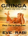 GRINGA - Since you've Been Gone - Eve Rabi